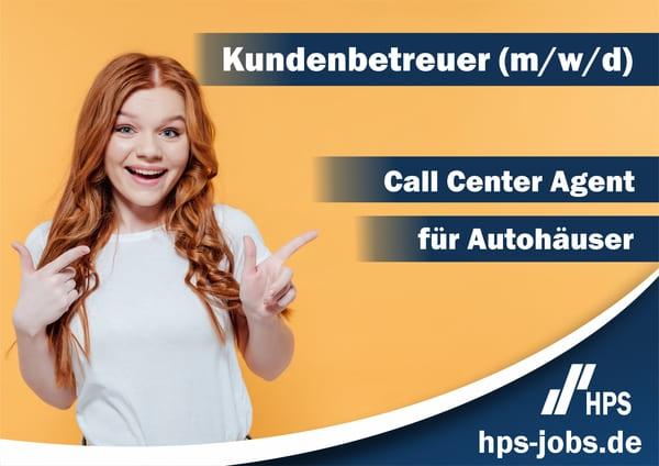 Callcenter Agent Kundenberater Job